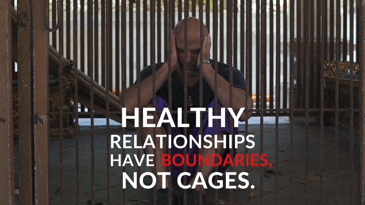 Juan Pablo Barahona - Healthy Relationships have Boundaries. Not Cages